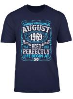 Legends Were Born In August 1969 Shirt 50Th Birthday T Shirt