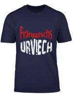 Franggischs Urviech Frankisches Urviech Cooler Spruch T Shirt