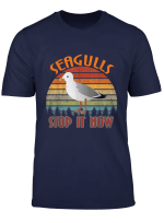 Seagulls Bird Lover Stop It Now Funny Vintage Retro Seagulls T Shirt