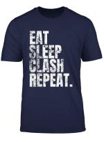 Eat Sleep Clash Repeat T Shirt Gamers Tee Text Design