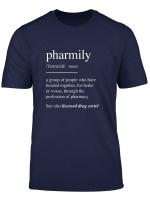 Pharmacy Technician T Shirts Pharmacist Gift Pharmily