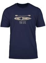 Yak Life T Shirt Kayak Life Kayaking And Paddling T Shirt
