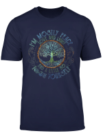 I M Mostly Peace Love And Light Tree Life T Shirt