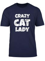 Crazy Cat Lady Funny Fur Mom Mother S Day Christmas Gift T Shirt