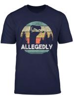 Allegedly Ostrich T Shirt Funny Bird Lover T Shirt