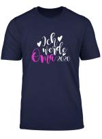 Damen Ich Werde Oma 2020 Geschenk Grossmutter Mutter Muttertag Fun T Shirt