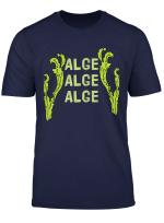 Alge Alge Alge Casino Streamer Meme Konig T Shirt