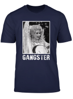 Gangster Dolly T Shirt Parton Love Music Funny For Men Women