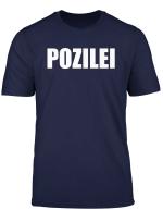 Pozilei T Shirt