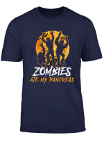 Zombies Ate My Pancreas Funny Meme Diabetes Awareness Walk T Shirt