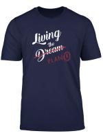 Living The Dream Or Living Plan B Funny Gift T Shirt