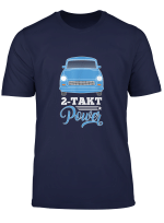 Lustiges Trabant 601 Trabi 2 Takt Zwei Takt Power T Shirt