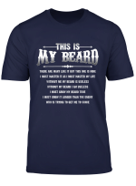 This Is My Beard There Are Many Like It T Shirt Father Gifts
