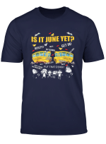 Is It June Yet Funny School Bus Driver Summer Expecting T Shirt