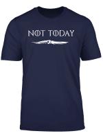 Not Today I Die T Shirt For Men Women