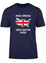 Uk Inspired Make America Great Britain Again Funny T Shirt