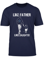 Like Father Cowboy Like Daughter Best Dad T Shirt Apparel