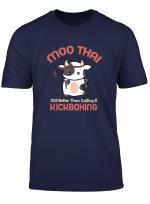 Funny Muay Thai Moo Thai Kickboxing T Shirt