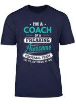 Football Coach Football Team Coach Gift T Shirt