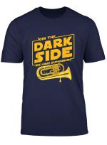Join The Dark Side Euphonium Player T Shirt