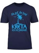 Ab Auf Die Insel Kreta Ich Komme T Shirt I Mittelmeer Shirt
