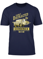 Distracted By Combine Harvester Gift Idea For Farmer T Shirt