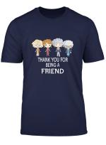 Thank You For Being A Golden Friend Girls Shirt