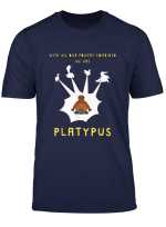With Our Powers Combined We Are Platypus Funny T Shirt