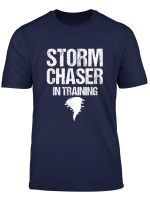 Storm Chaser In Training Meteorologist Storm Chasing Weather T Shirt