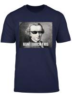 Funny Kant Touch Komisch Philosophie Meme T Shirt