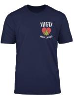 High Maintenance Weed Heart Cannabis Marijuana Stoner Gift T Shirt
