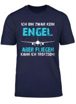 Ich Bin Zwar Kein Engel Pilot Flugzeug Geschenk Flugzeug T Shirt