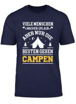 T Shirt Camping Campen Camper Zelten Lustiger Spruch