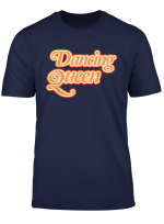 Dancing Queen Shirt Vintage Dancing 70S T Shirt T Shirt