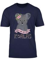 Just A Girl Who Loves Koalas Koala Bear T Shirt