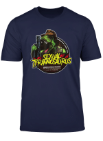 Awesome Sexual And Funny Tyrannosaurus T Shirt