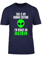 Human Costume Alien Funny Sci Fi Halloween Gift T Shirt