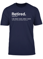 Retired Definition T Shirt Funny Retirement Gag Gifts