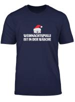 Mein Weihnachtspulli Ist In Der Wasche I Anti Ugly Christmas T Shirt