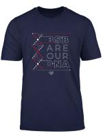 Our Dna T Shirt Men Women