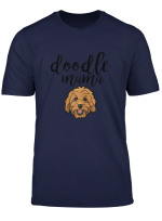 Doodle Mama Cute Dog Face Goldendoodle T Shirt