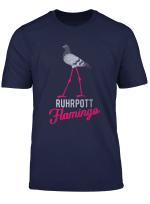 Lustiges Ruhrpott Flamingo Tauben T Shirt