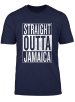 Straight Outta Jamaica Great Travel Outfit Gift Idea T Shirt