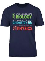Unterhaltendes Wissenschafts Hemd Biologie Chemie Physik