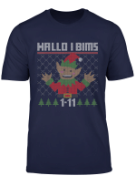 Hallo I Bims 1 11 Elf Ugly Christmas Sweater Weihnachten T Shirt
