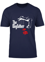 The Dogfather Funny T Shirt Cool Father S Day Gift