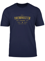 Brew Master Beer Brewing Homebrew Gift For Brewer Brewmaster T Shirt