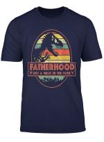 Fatherhood Like A Walk Shirt In The Park T Shirt Dad Retro