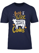 Cows T Shirt Cow Tshirt Just A Girl Who Loves Cows Tee Gift