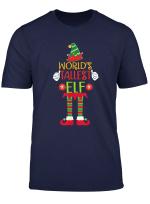 World S Tallest Elf Tshirt Xmas Tall Matching Family Helper T Shirt